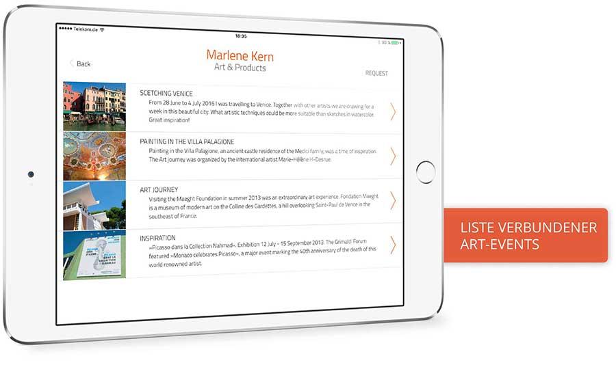 App-Template. Sie sehen das App-Template, für das Sie eine Lizenz erwerben können. Am Beispiel der iPad App »Marlene Kern. Art & Products« können Sie Funktionen und Features erkunden. Hier die Listenübersicht des News-Feed. Downloaden Sie die Präsentations-App kostenfrei im App Store.