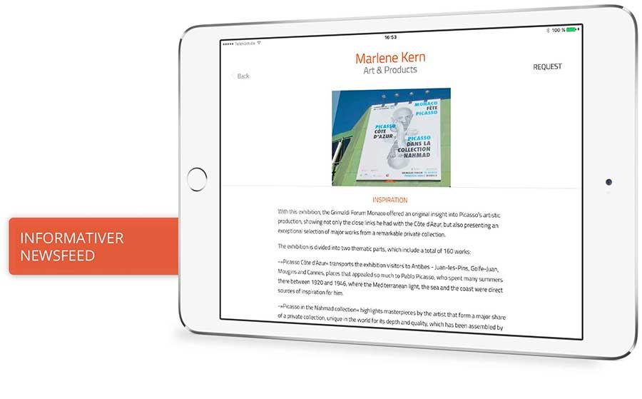App-Template. Sie sehen das App-Template, für das Sie eine Lizenz erwerben können. Hier den News-Feed. Am Beispiel der iPad App »Marlene Kern. Art & Products« können Sie Funktionen und Features erkunden. Downloaden Sie die Präsentations-App kostenfrei im App Store.