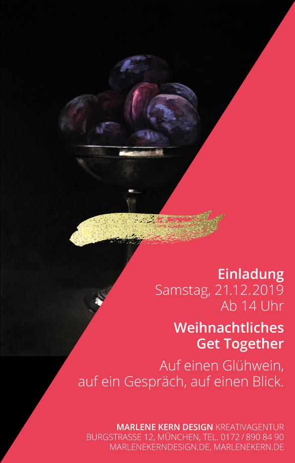 Weihnachtseinladung 2019 – Weihnachtliches Get Together bei Marlene Kern Design, Burgstraße 12. Auf einen Glühwein, auf ein Gespräch, auf einen Blick.